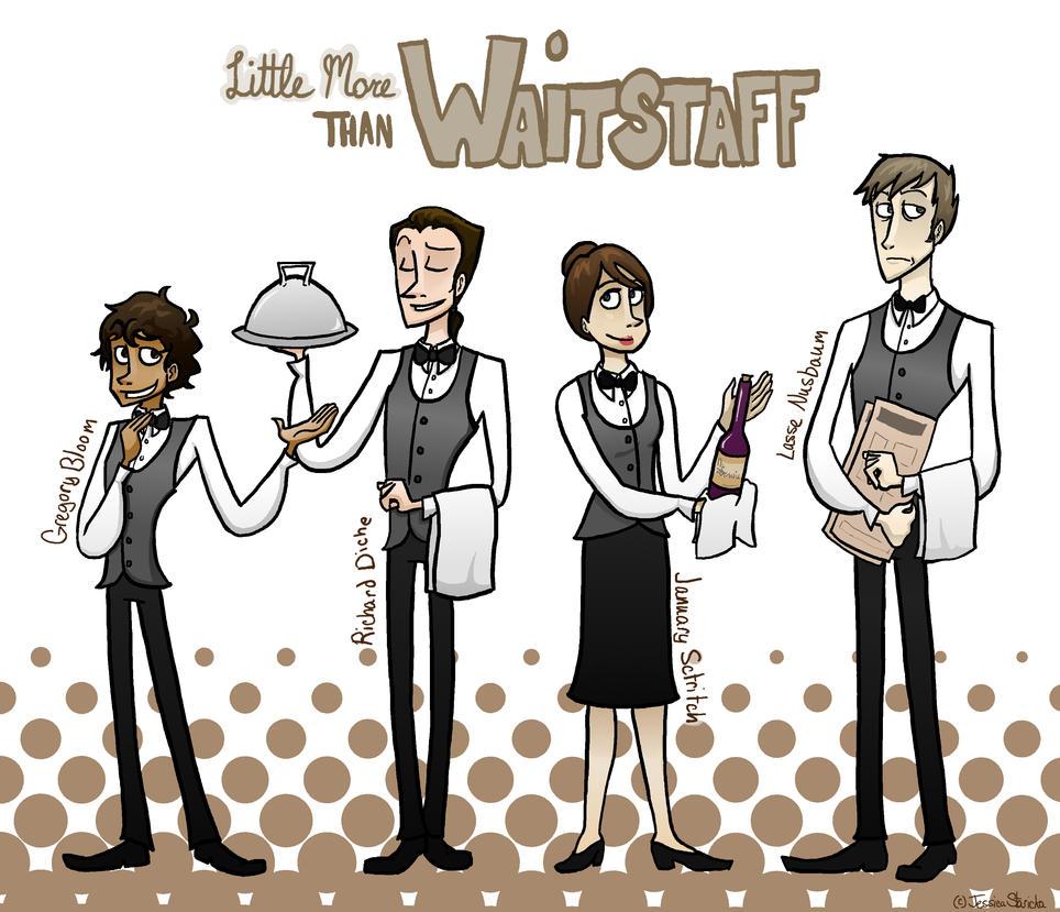 Little More than Waitstaff by MusicalFire on DeviantArt