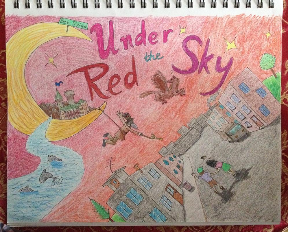 Under The Red Sky by KlarkKentThe3rd