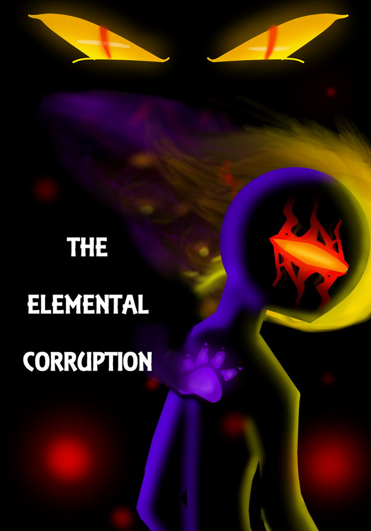 THE ELEMENTAL CORRUPTION Cover by SCR3-4-ME