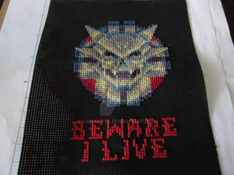 Beware i live