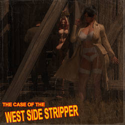 The Case of the west side stripper - Pulp Version by adventuresinenf