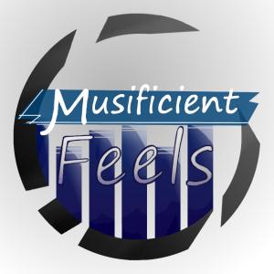 MusificientFeels's Profile Picture