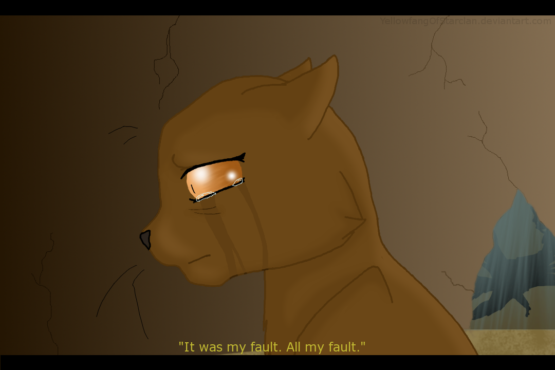 It Should Have Been Me by YellowfangOfStarclan