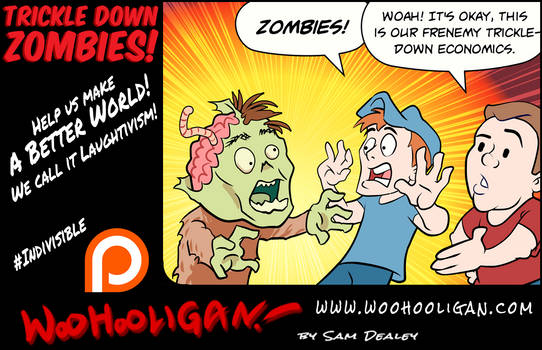 Trickle Down Zombies