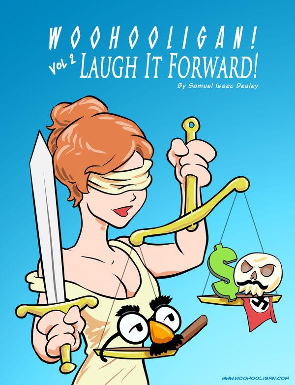 Woohooligan vol 2: Laugh It Forward
