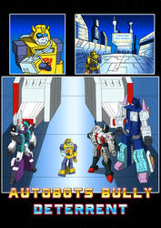Commission: Autobots Bully Deterrent by JP-V