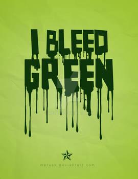 I Bleed Green