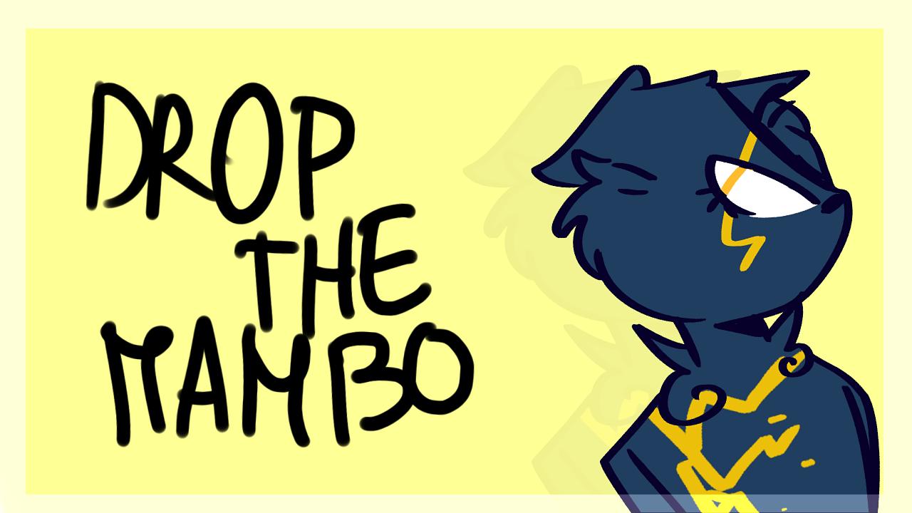 drop the mambo (animation meme) by pff-f