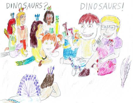 Dinosaurs? Dinosaurs!