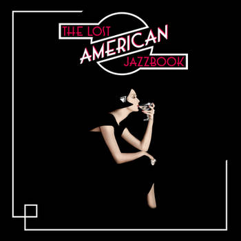The Lost American Jazzbook - 1