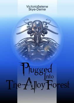 Plugged Into The Alloy Forest Cover - 1