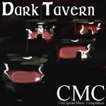 CMC 26: Dark Tavern