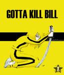 Gotta Kill Bill
