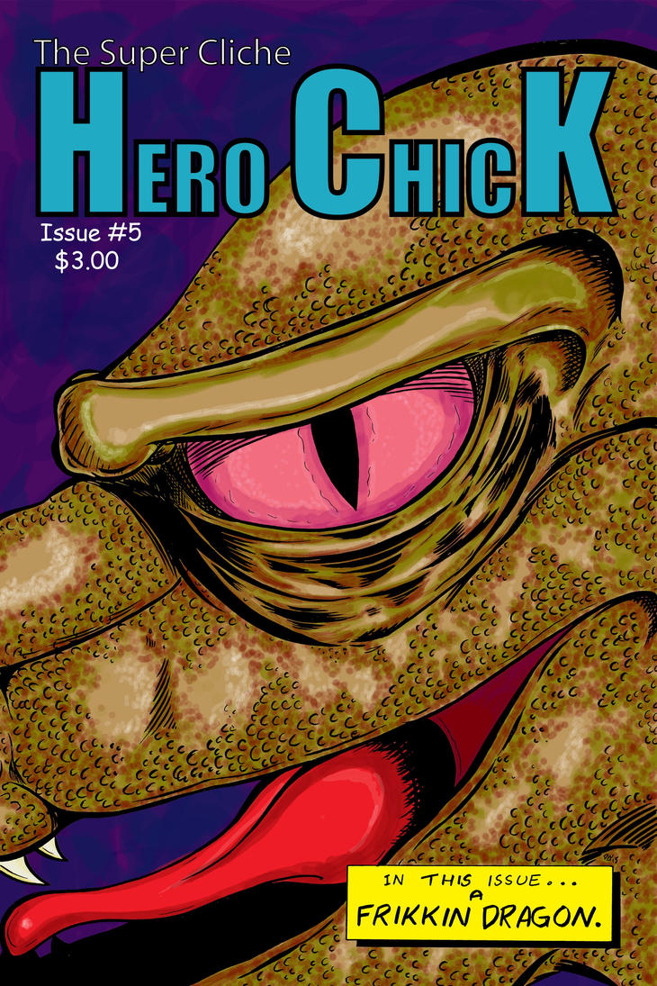 The Super Cliche Hero Chick issue 5 front cover by davidarroyo