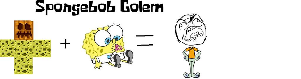 How To Make a Spongebob Golem by NyanCatx