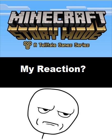 Minecraft Story Mode Telltale Games Reaction by NyanCatx