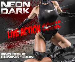 NEON DARK THE LIVE ACTION COMIC by Blacklaceinc