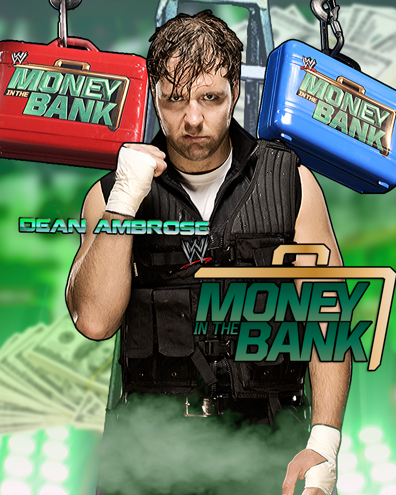 WWE Money In The Bank Poster Feat. Dean Ambrose HD By