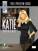 The Trouble With Katie Rogers - Preview Issue