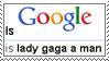 Stamp: Is Lady Gaga a man by Storm-the-Chao
