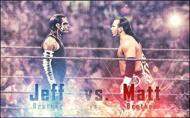 Jeff Hardy vs  Matt Ha...