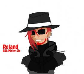 Roland, AKA Mister Six by Mifune013