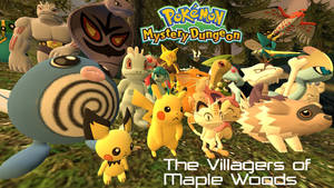 Pokemon Mystery Dungeon: Villagers of Maple Woods
