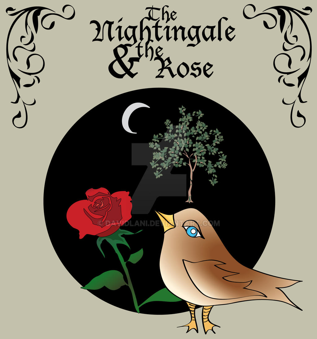 The Nightingale and the Rose A by davidlani on DeviantArt