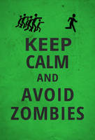 Keep Calm and Avoid Zombies by Akerlem