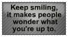 Keep smiling by SirvanaRachana