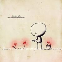 .No joy left. by Nonnetta