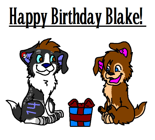 Happy Birthday Blake By AluesDrawings On DeviantArt
