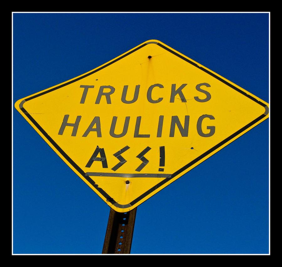 Trucks Hauling Ass