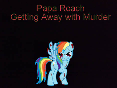 Papa Roach, Getting Away With Murder cover