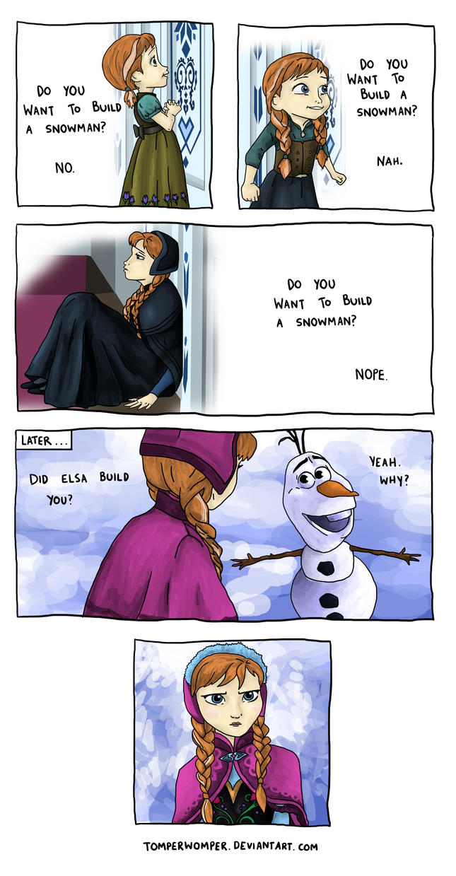 Do You Want to Build a Snowman? by TomperWomper