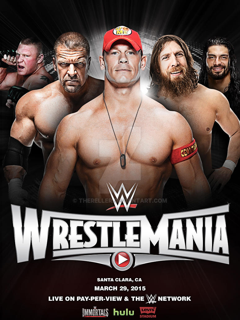 WWE Wrestlemania XXXI. Wwe_wrestlemania_31_custom_poster_by_thereller-d8gpln2