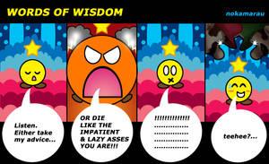 Words of Wisdom by nokamarau