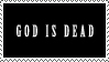 God Is Dead Stamp by Rococokara