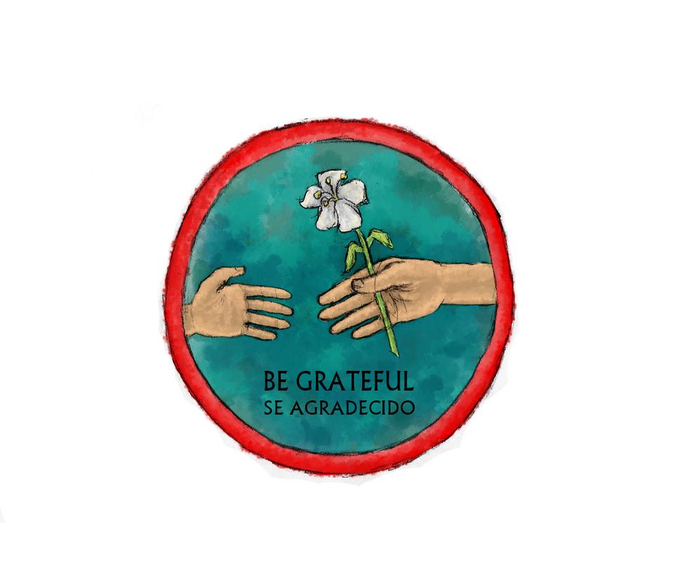 Be Grateful - Se Agradecido by Inkstandy
