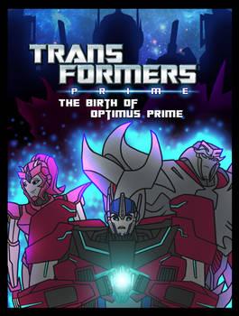 TFP: The Birth of Optimus Prime