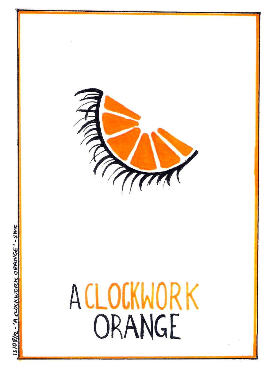 A Clockwork Orange - Poster by intothewild142 on DeviantArt A Clockwork Orange Poster