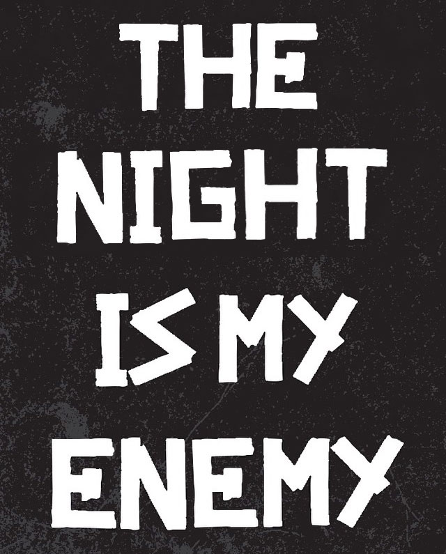 The Night Is My Enemy by LongmanPL