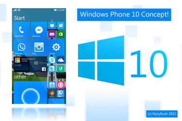 Windows Phone 10 Concept by NuryRush
