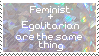 feminist and egalitarian by 362880
