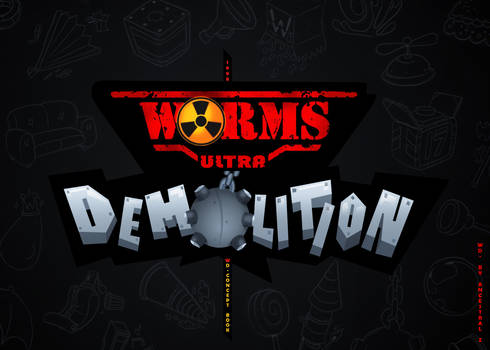 Worms Demolition / Concept Art