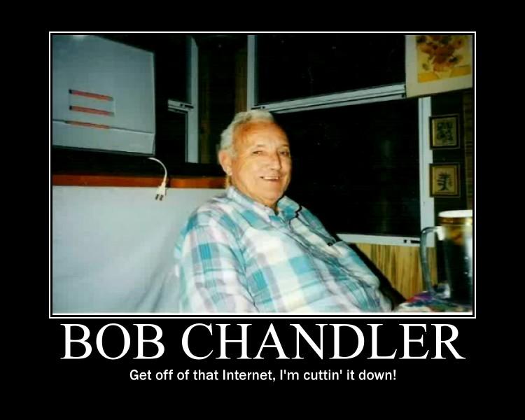 Bob Chandler Demotivator By Bladez636 On Deviantart