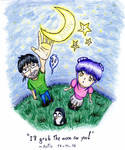 I'll grab the moon for you