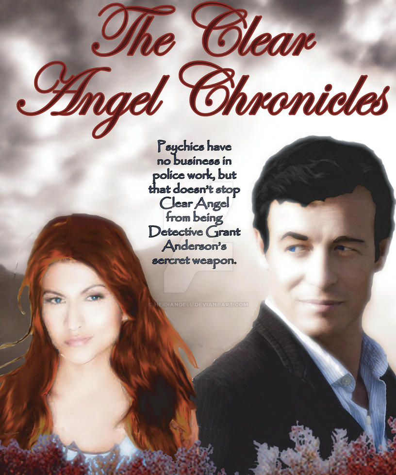 Clear Angel Chronicles poster by HeidiAngell