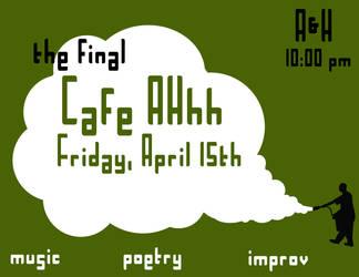 Cafe AHhh Flier - extinguish by MisterDurden
