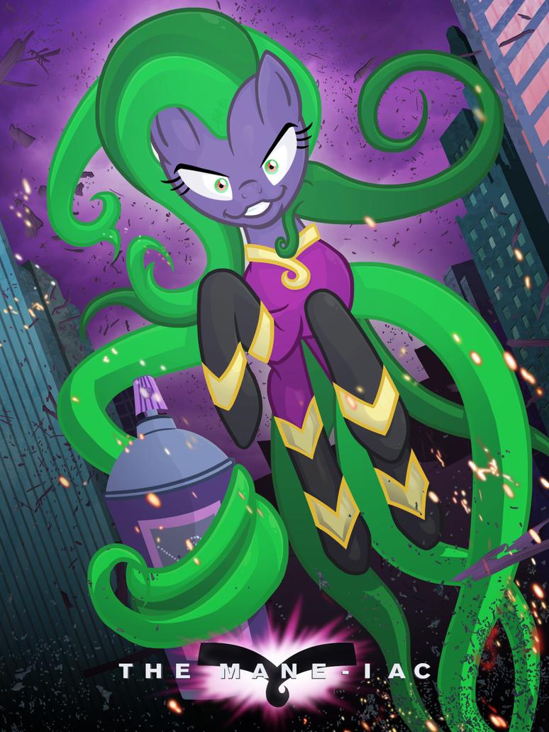 Mane-iac/Joker/Doc Oc Poster by Knadow-the-Hechidna